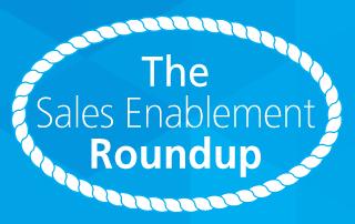 sales enablement roundup